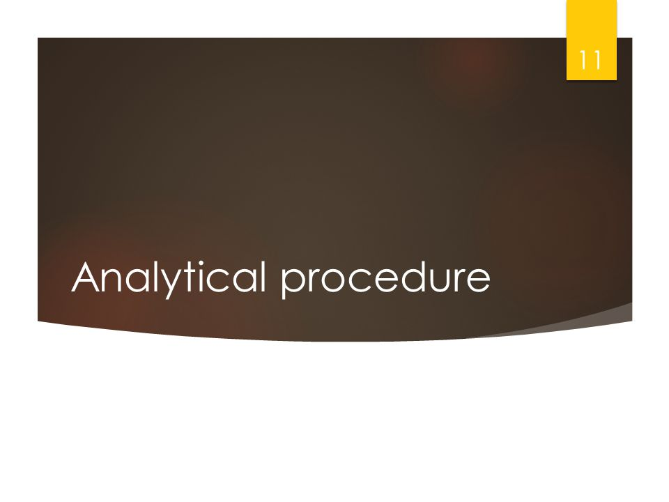 Analytical procedure 11