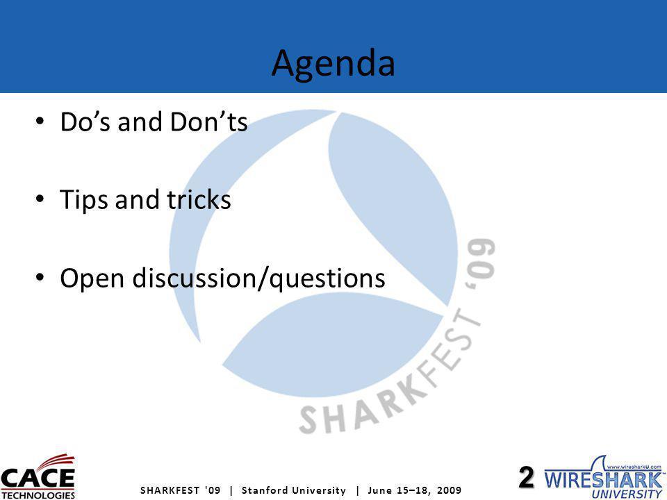 SHARKFEST 09 | Stanford University | June 15–18, 2009 Dumping to disk Disks are generally slow.