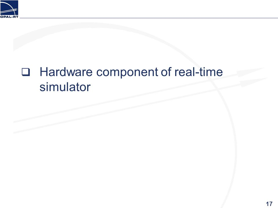 Hardware component of real-time simulator 17