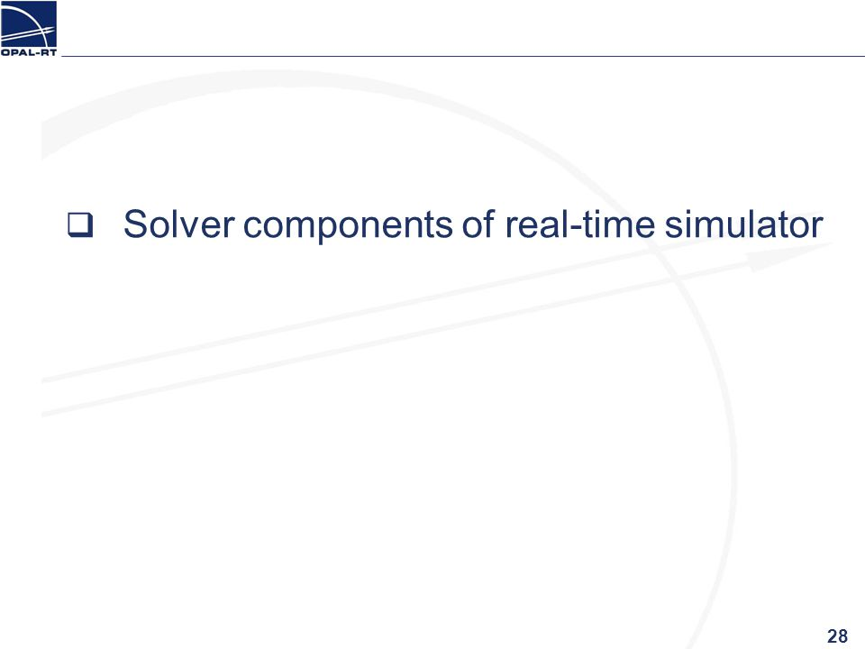 Solver components of real-time simulator 28