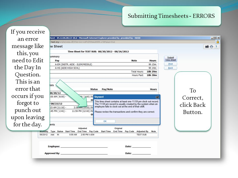 Submitting Timesheets - ERRORS If you receive an error message like this, you need to Edit the Day In Question.