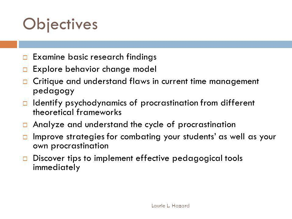 Objectives Laurie L.