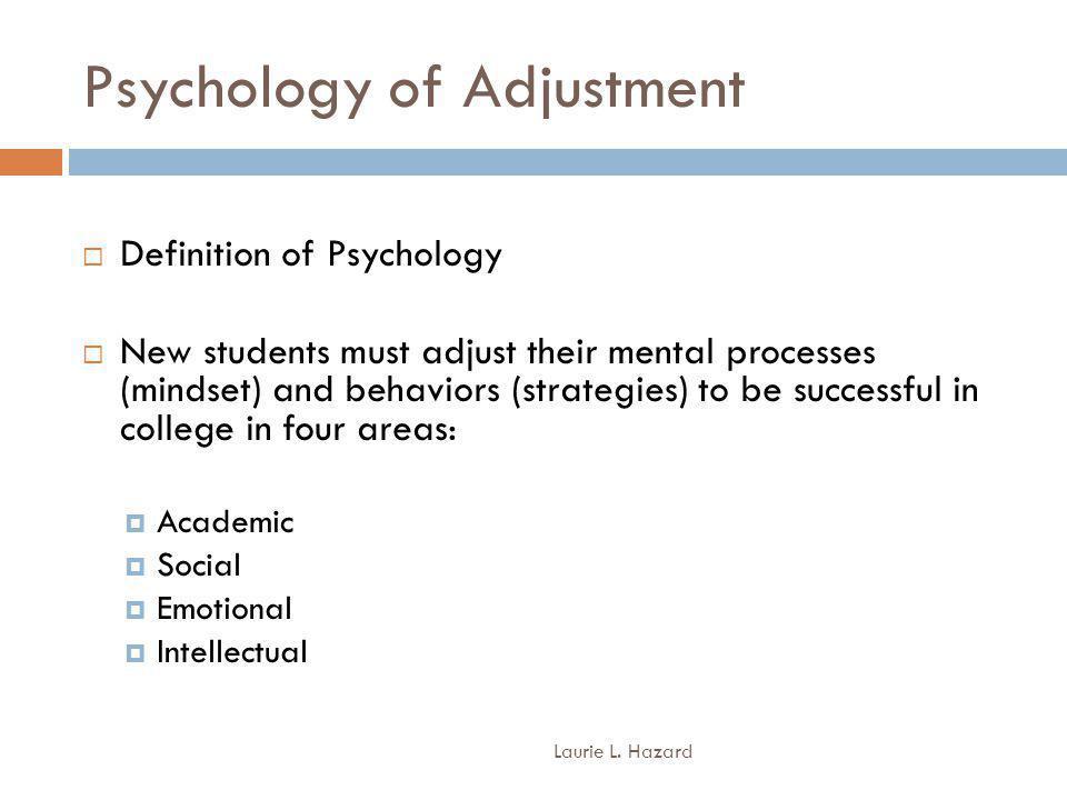 Psychology of Adjustment Laurie L.