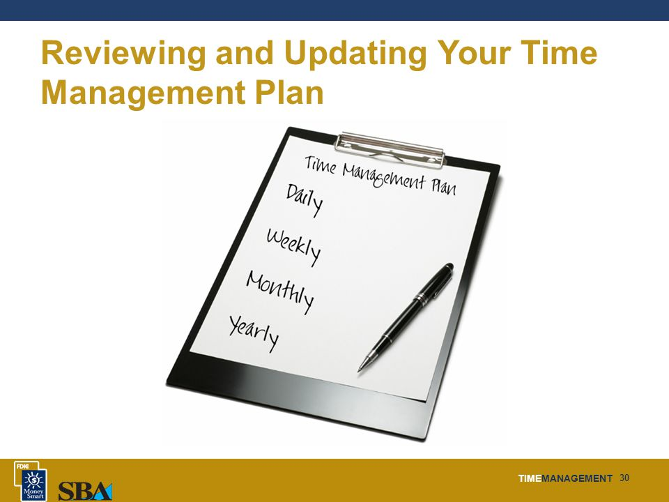 TIMEMANAGEMENT 30 Reviewing and Updating Your Time Management Plan