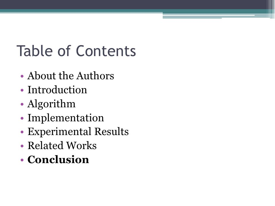Table of Contents About the Authors Introduction Algorithm Implementation Experimental Results Related Works Conclusion