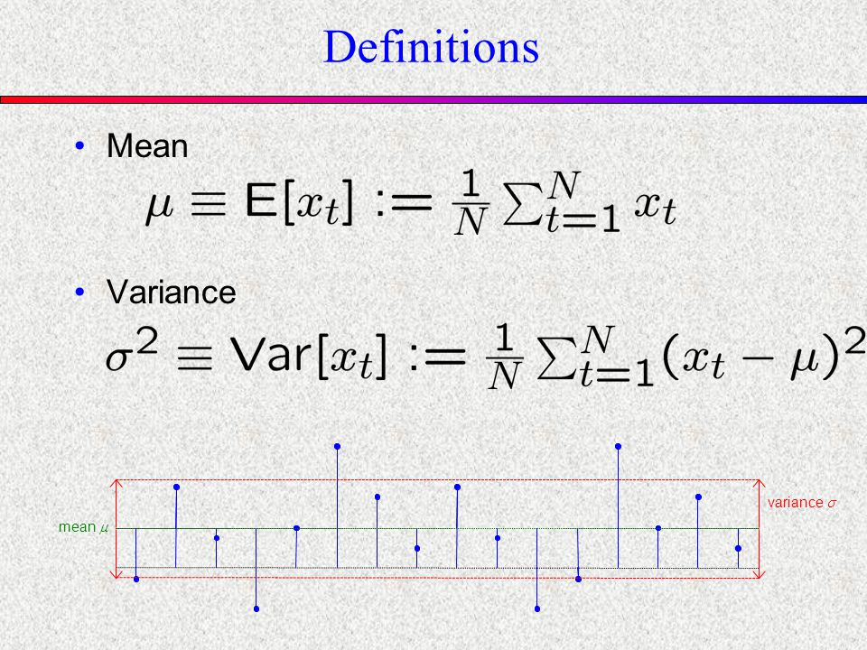 Definitions Mean Variance mean variance