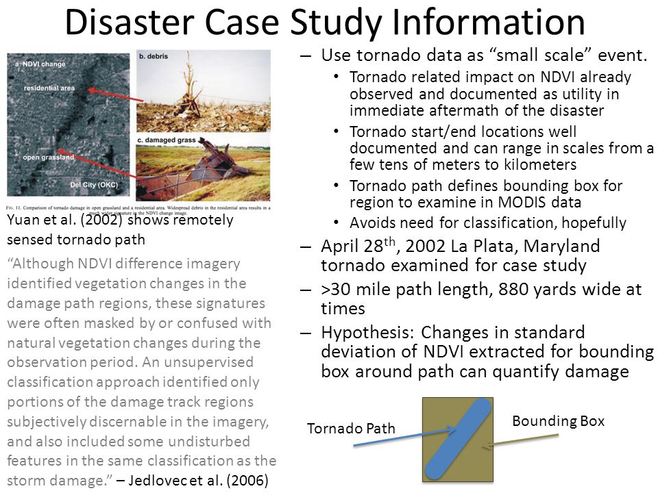 Disaster Case Study Information – Use tornado data as small scale event.