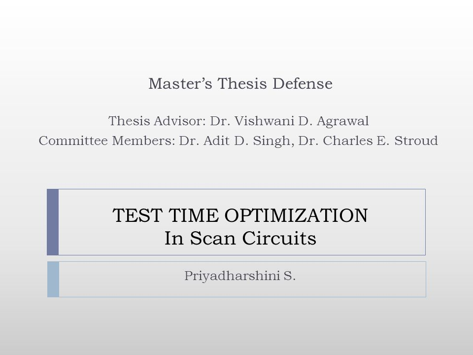 TEST TIME OPTIMIZATION In Scan Circuits Priyadharshini S.