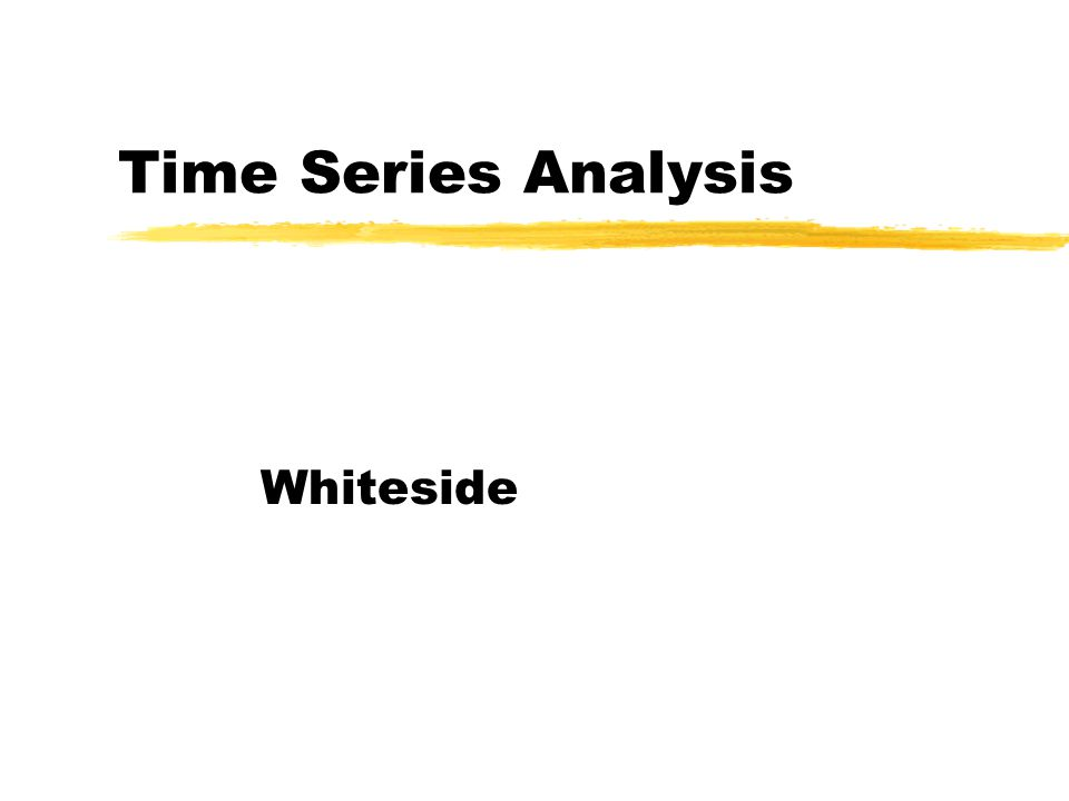 Time Series Analysis Whiteside