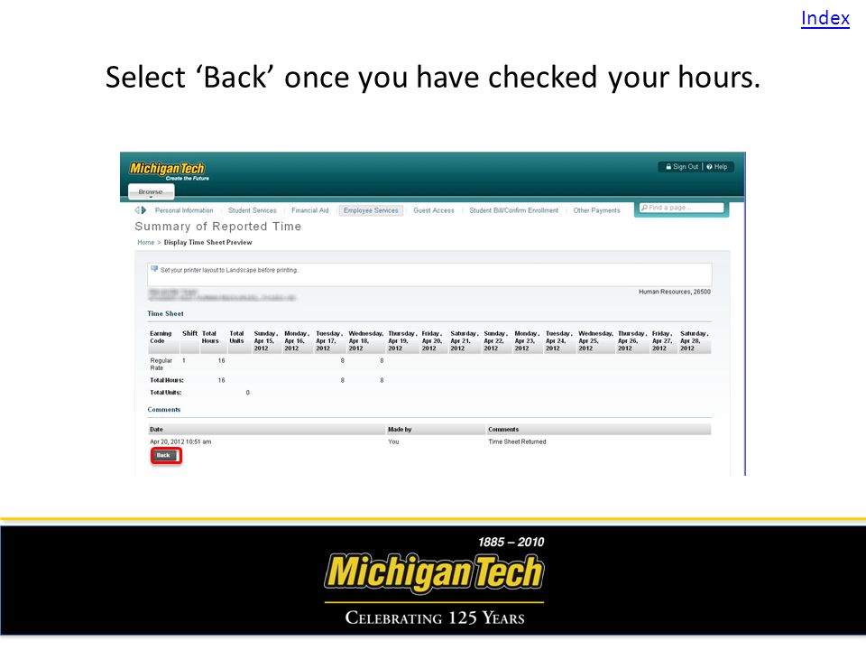 Select Back once you have checked your hours. Index