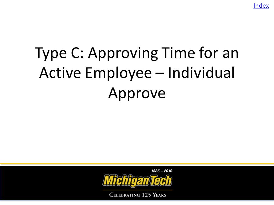 Type C: Approving Time for an Active Employee – Individual Approve Index