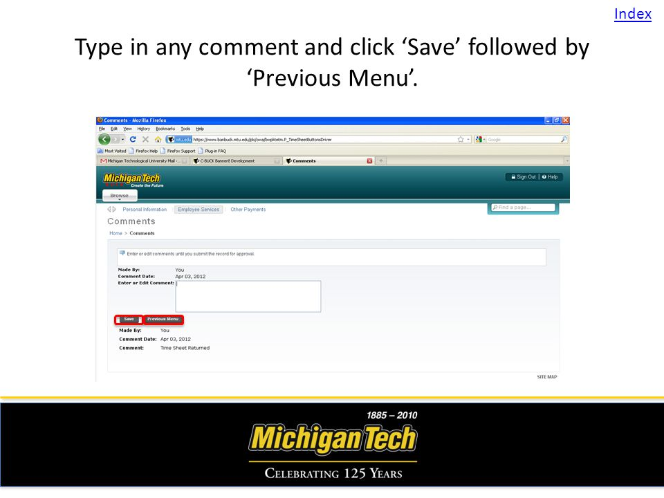 Type in any comment and click Save followed by Previous Menu. Index