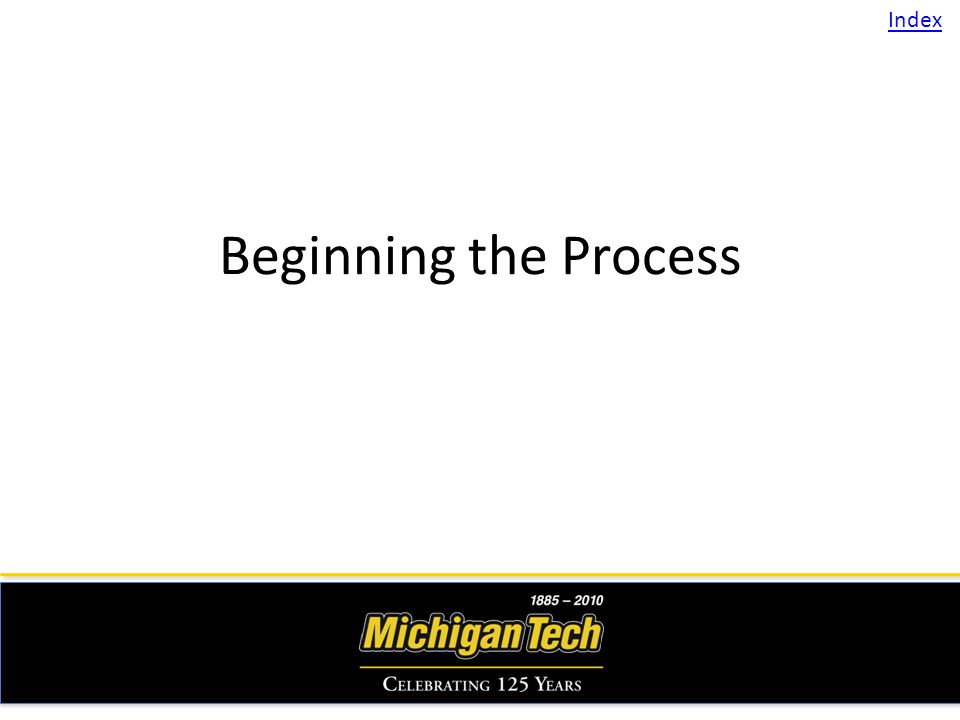 Beginning the Process Index