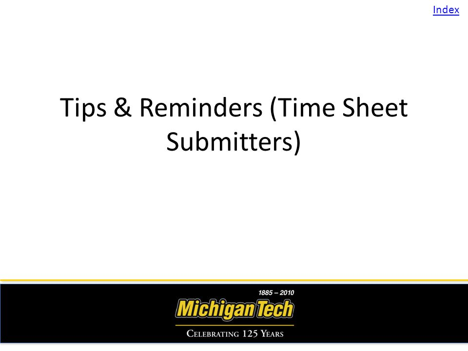 Tips & Reminders (Time Sheet Submitters) Index