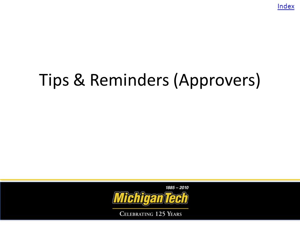 Tips & Reminders (Approvers) Index
