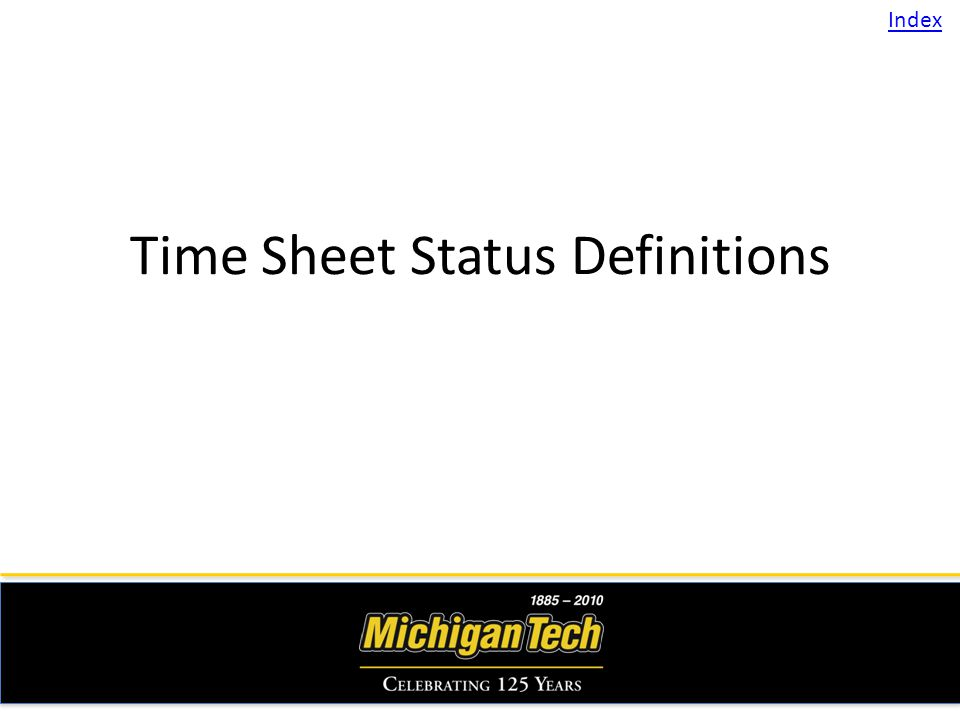 Time Sheet Status Definitions Index