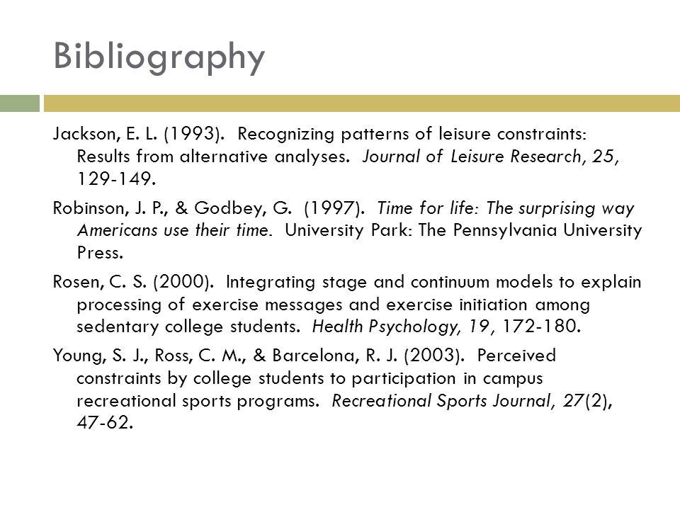 Bibliography Jackson, E. L. (1993).