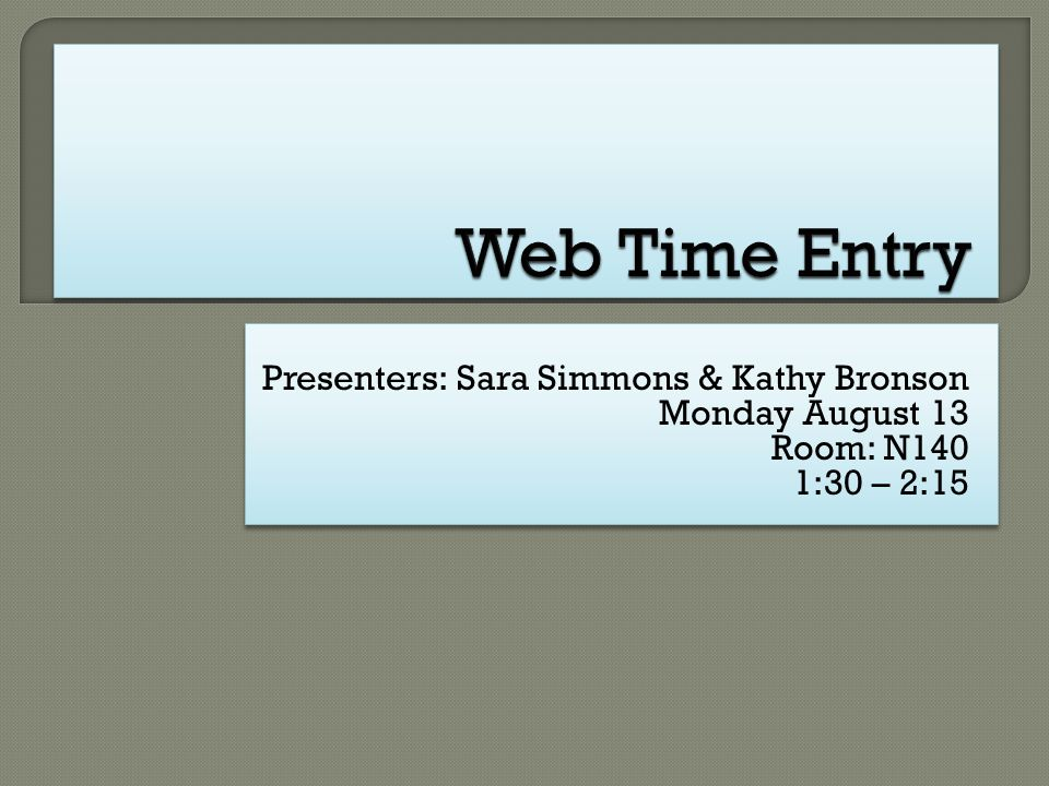 Presenters: Sara Simmons & Kathy Bronson Monday August 13 Room: N140 1:30 – 2:15 Presenters: Sara Simmons & Kathy Bronson Monday August 13 Room: N140 1:30 – 2:15