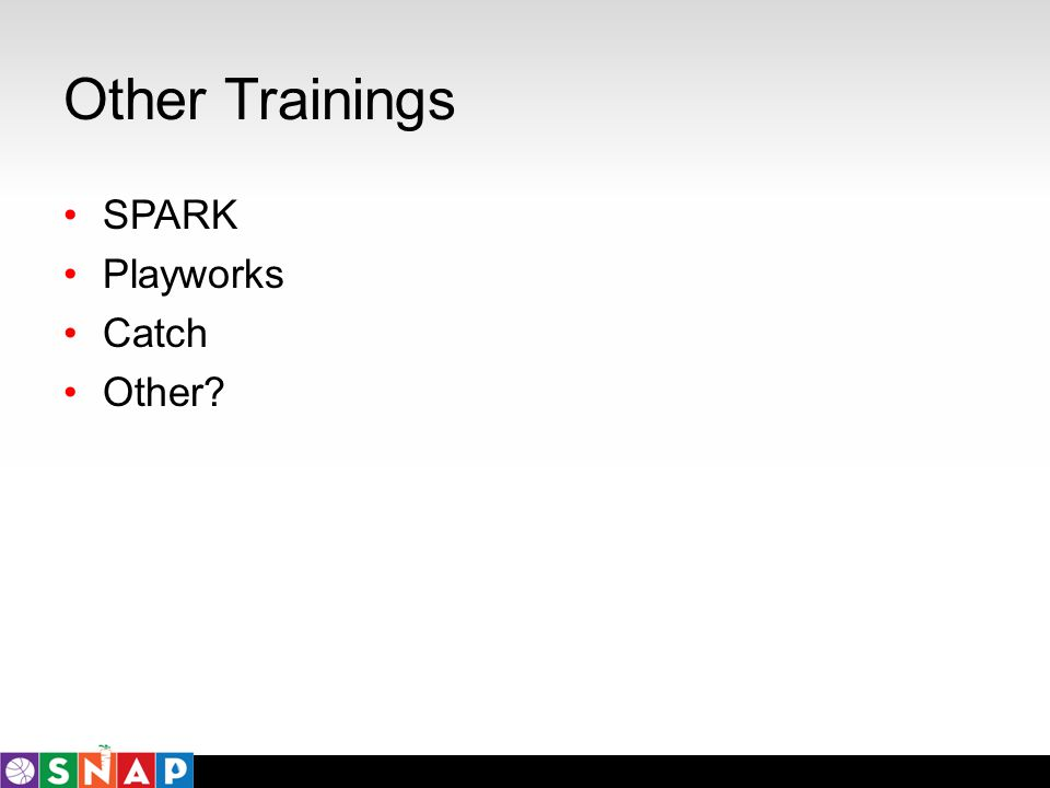 Other Trainings SPARK Playworks Catch Other?