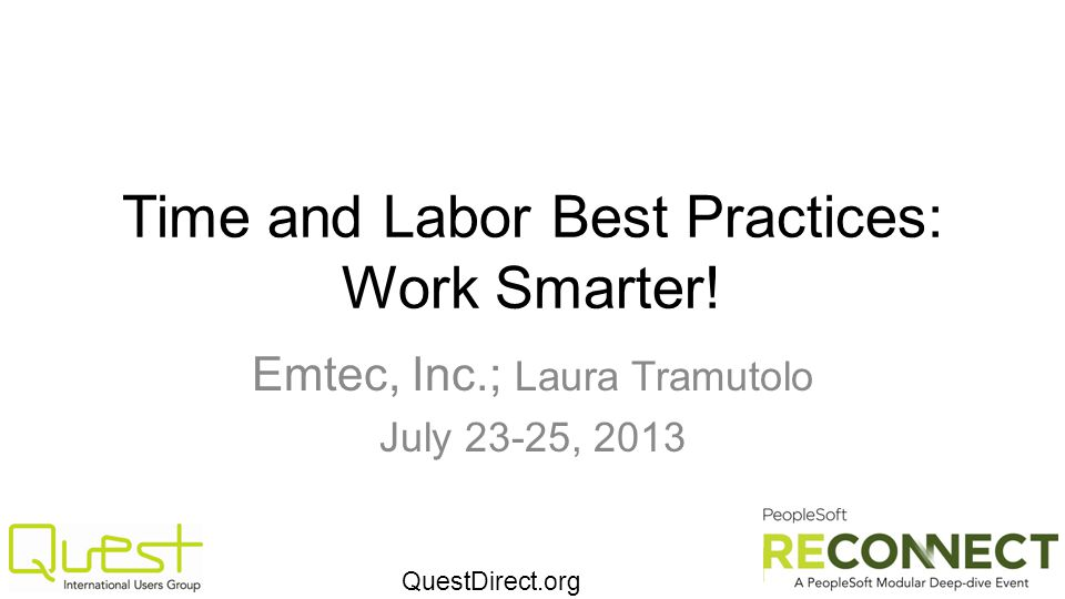 QuestDirect.org Time and Labor Best Practices: Work Smarter.