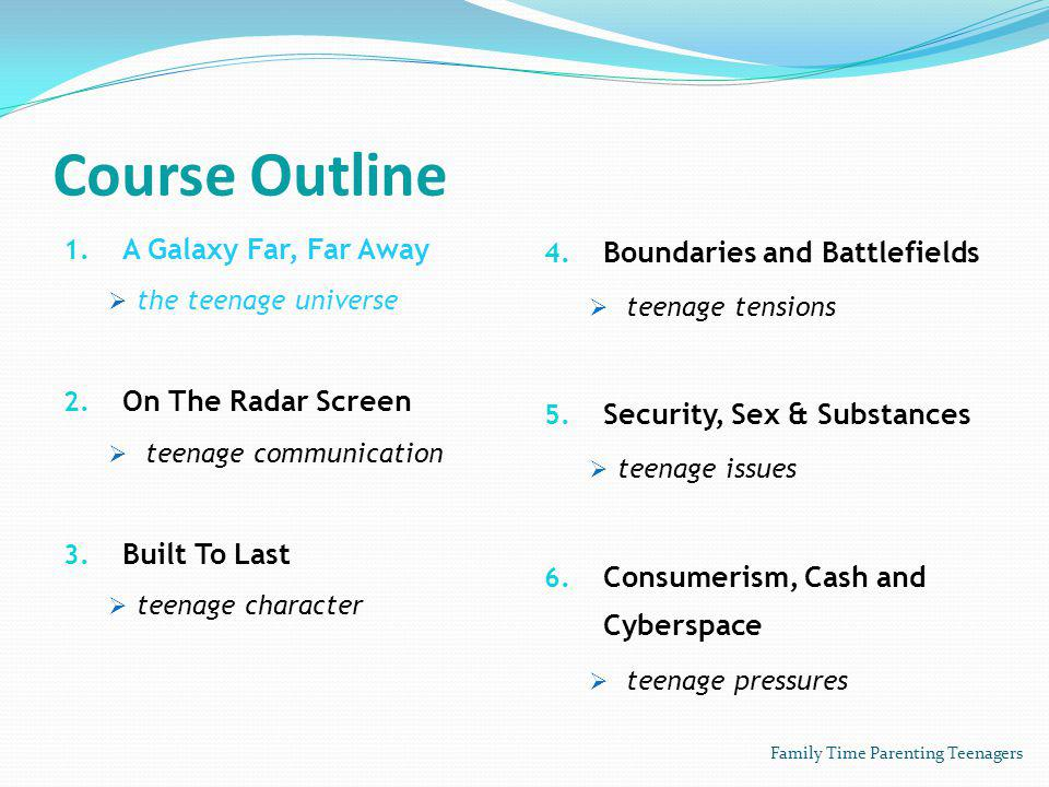 Course Outline 1. A Galaxy Far, Far Away the teenage universe 2.