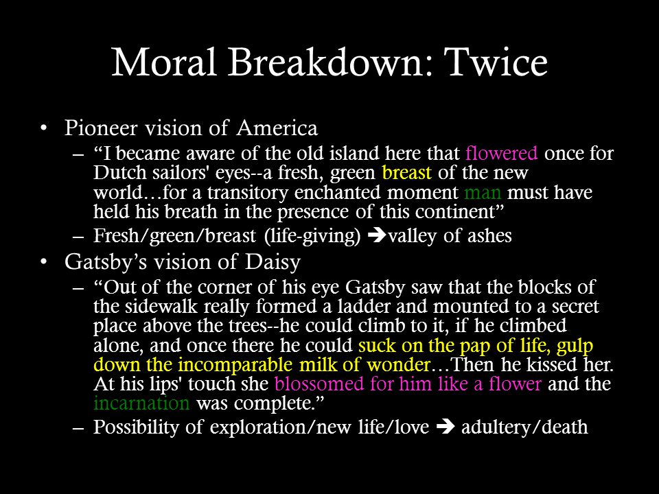 Moral Breakdown: Twice Pioneer vision of America – I became aware of the old island here that flowered once for Dutch sailors' eyes--a fresh, green br