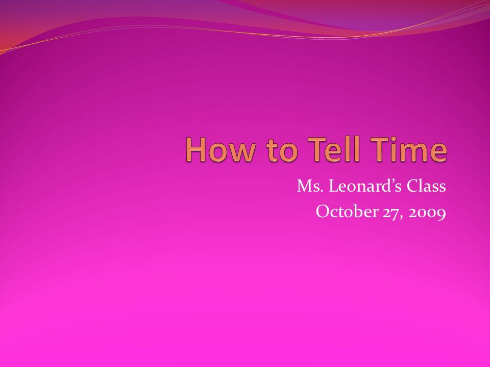 Ms. Leonards Class October 27, 2009