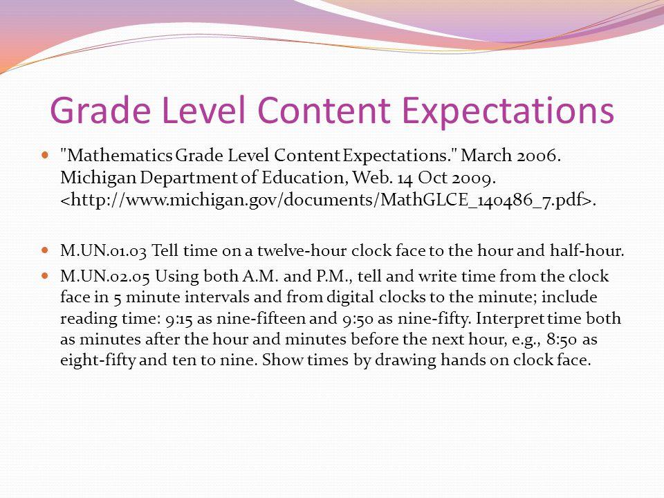 Grade Level Content Expectations Mathematics Grade Level Content Expectations. March 2006.
