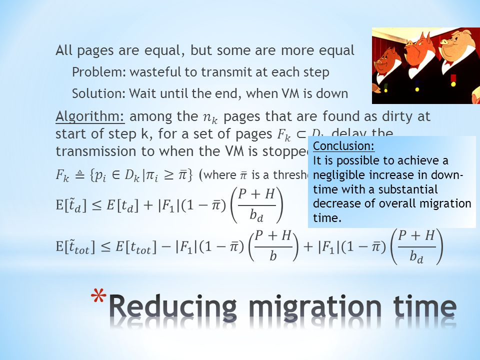 Conclusion: It is possible to achieve a negligible increase in down- time with a substantial decrease of overall migration time.