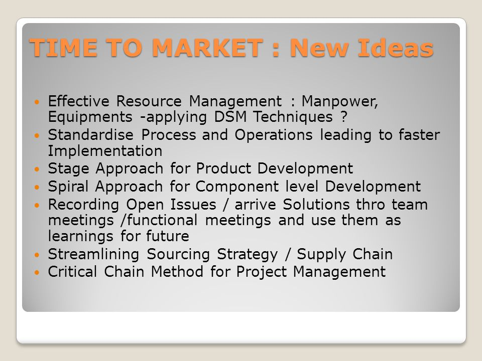 Effective Resource Management : Manpower, Equipments -applying DSM Techniques .