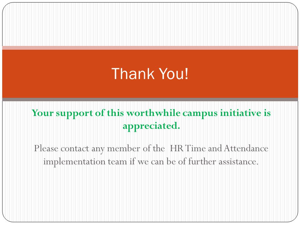 Your support of this worthwhile campus initiative is appreciated.