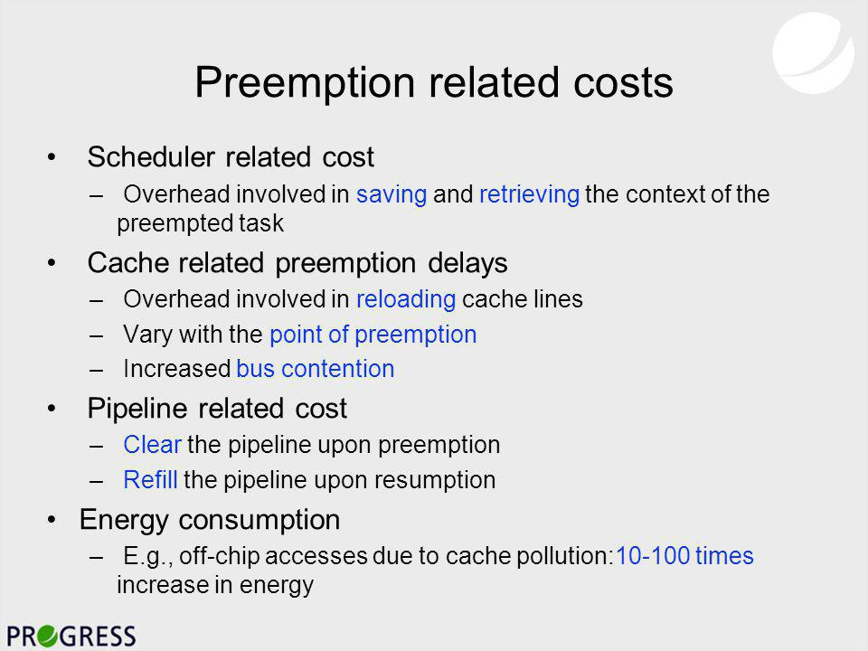 Minimizing the number of preemptions: NP hard problem –Order of preemption elimination matters.