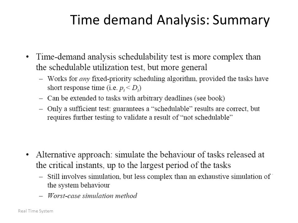 Real Time System Time demand Analysis: Summary