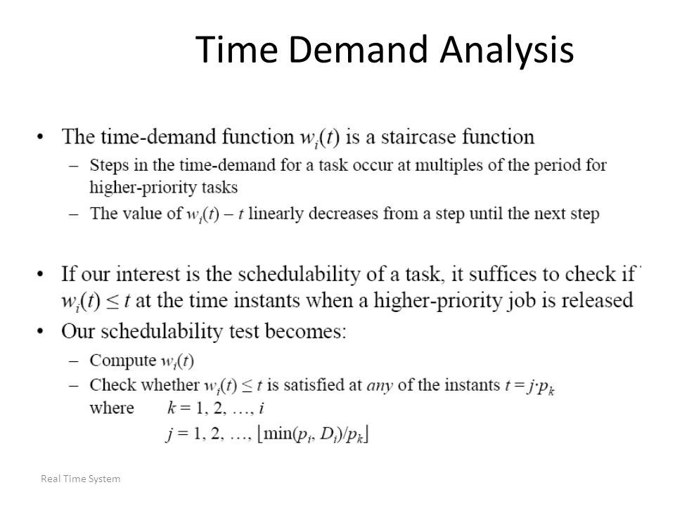 Real Time System Time Demand Analysis