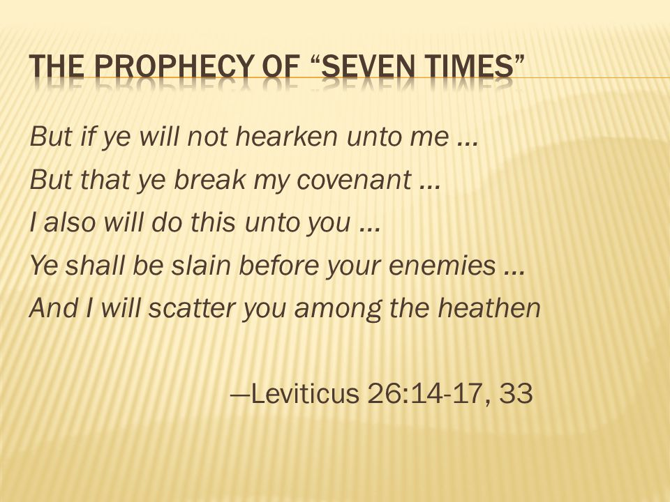 But if ye will not hearken unto me... But that ye break my covenant... I also will do this unto you... Ye shall be slain before your enemies... And I