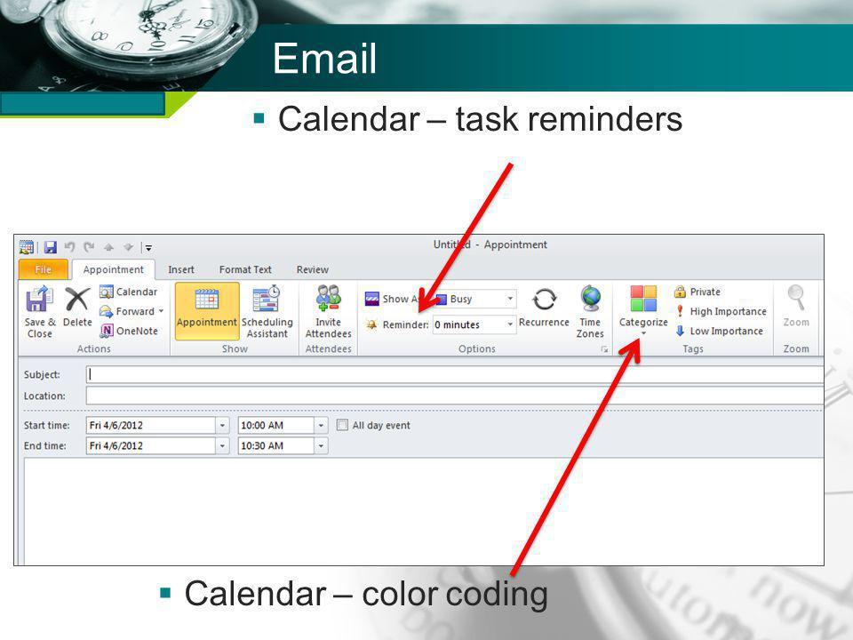 Company name Email Calendar – task reminders Calendar – color coding