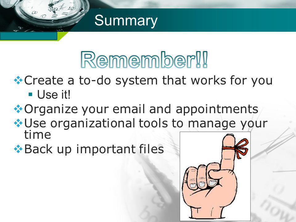Company name Summary Create a to-do system that works for you Use it.