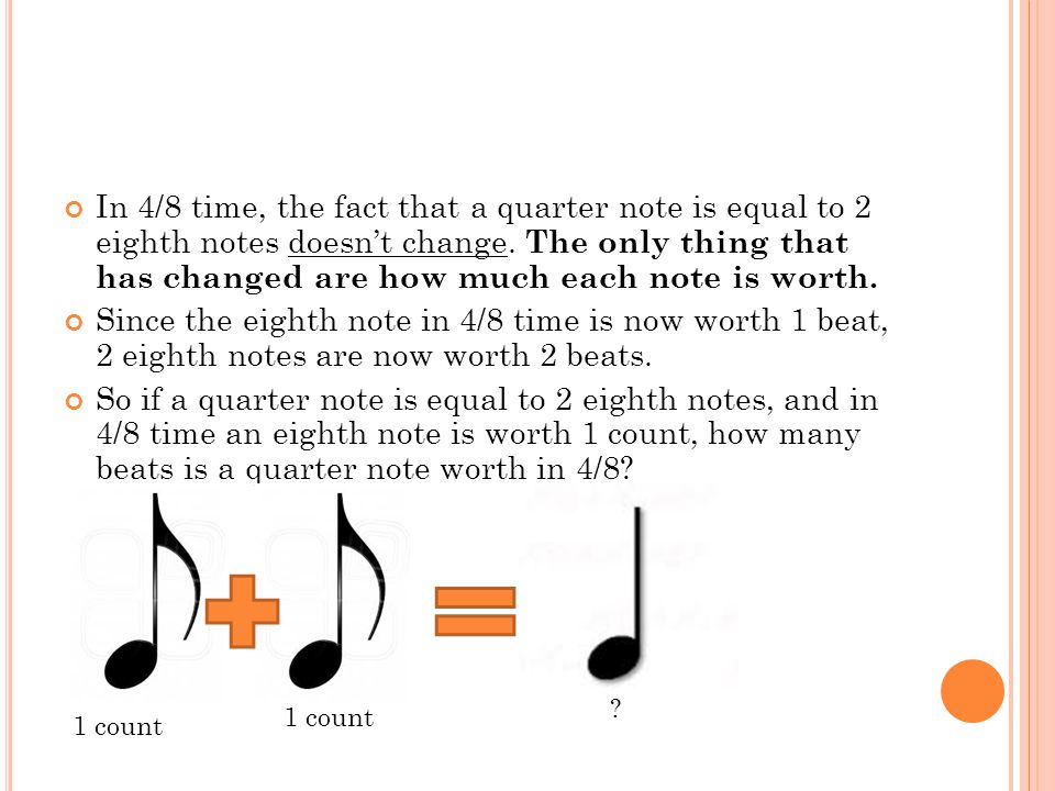 In 4/8 time, the fact that a quarter note is equal to 2 eighth notes doesnt change. The only thing that has changed are how much each note is worth. S