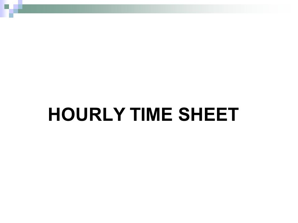 HOURLY TIME SHEET