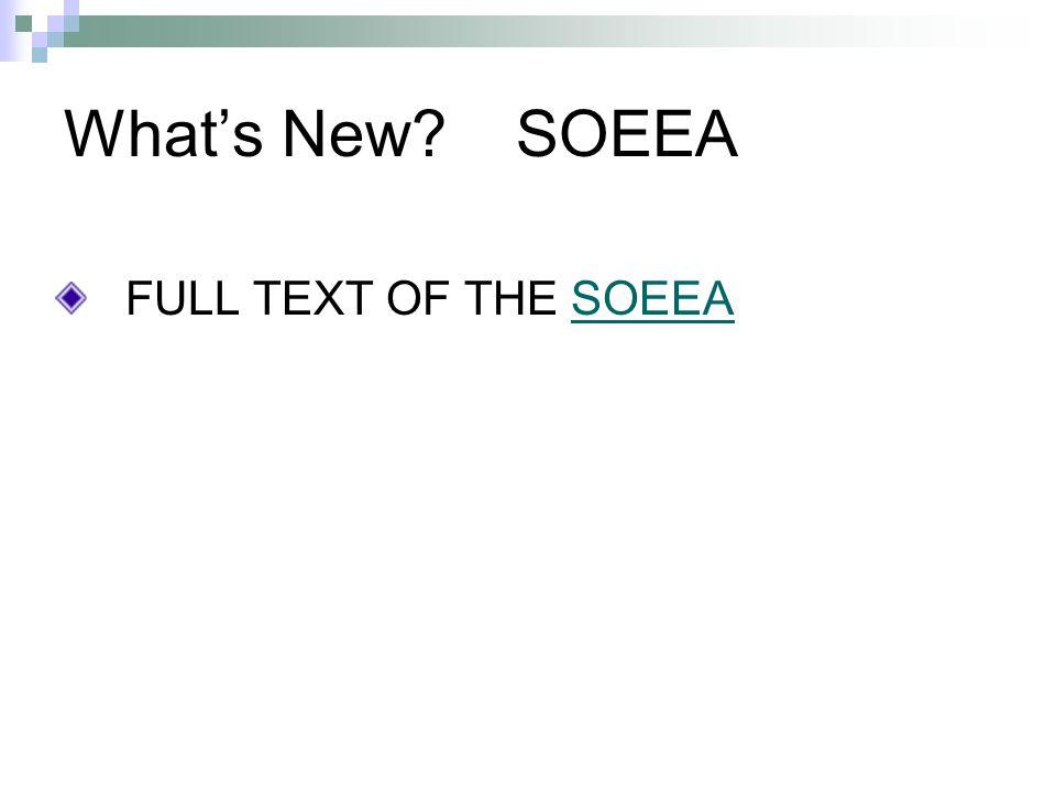 Whats New? SOEEA FULL TEXT OF THE SOEEASOEEA