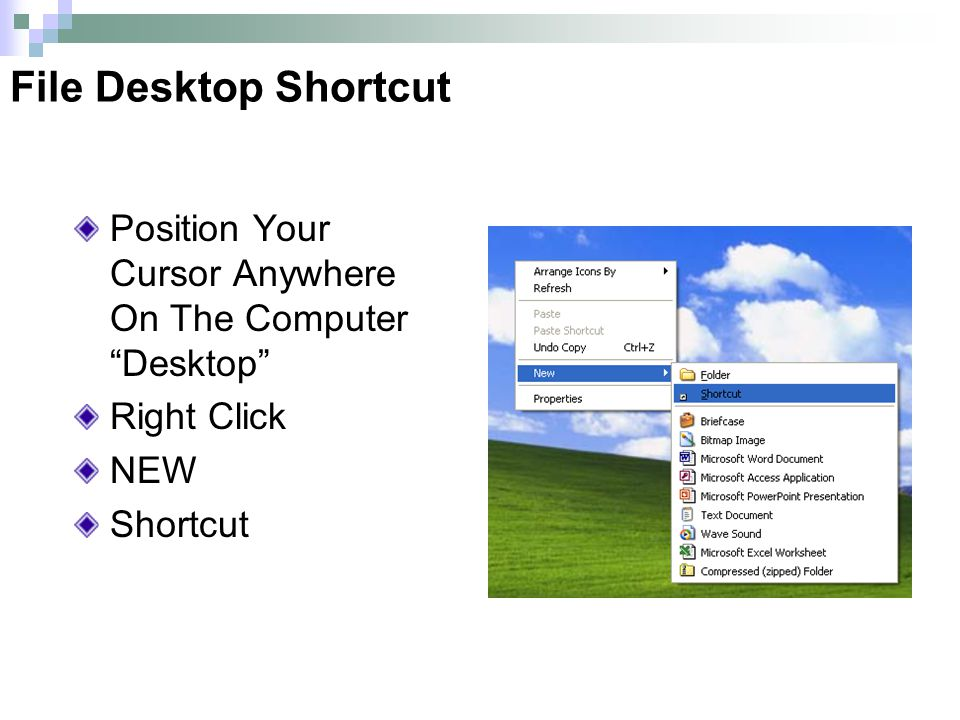 Position Your Cursor Anywhere On The Computer Desktop Right Click NEW Shortcut