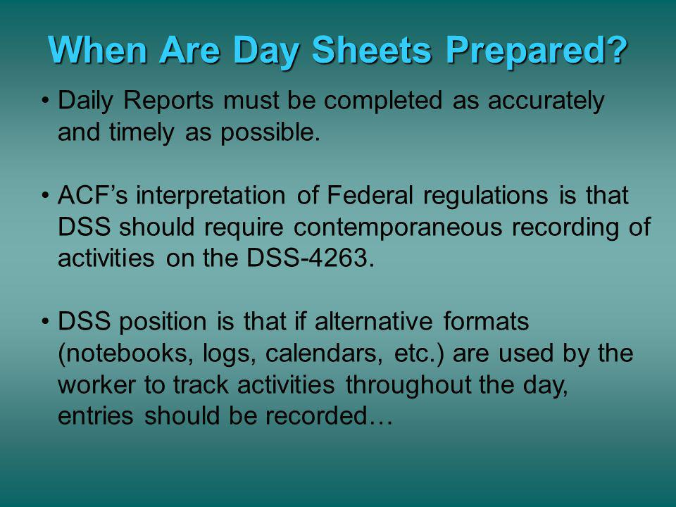 Who Does Not Keeps Day Sheets? Staff who are full-time Service Support or full-time Other Administration Volunteers, students, interns, etc., however,