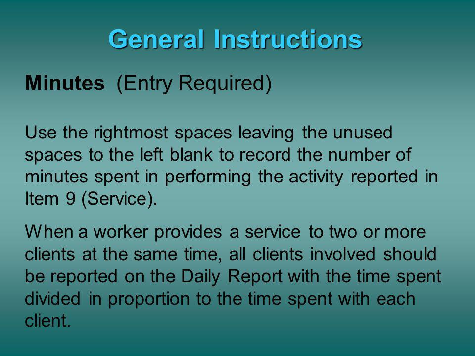–Missing time Contemporaneous recording of activities should reduce or eliminate the occurrence of missing time If a worker finds there is some time u