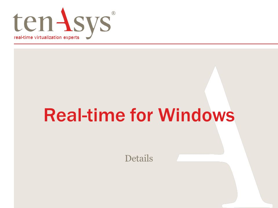real-time virtualization experts Real-time for Windows Details