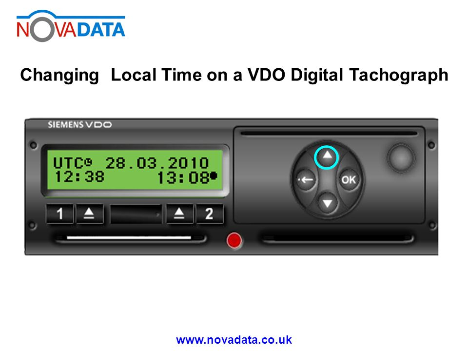 www.novadata.co.uk Changing Local Time on a VDO Digital Tachograph