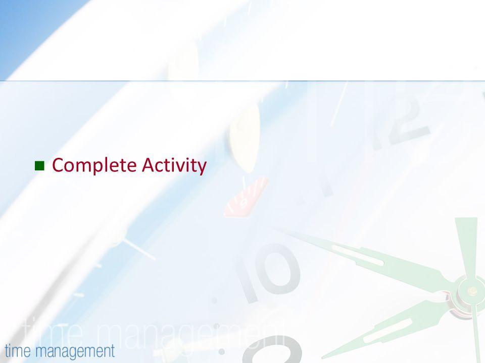 Complete Activity