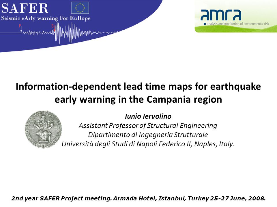 2nd year SAFER Project meeting. Armada Hotel, Istanbul, Turkey 25-27 June, 2008.