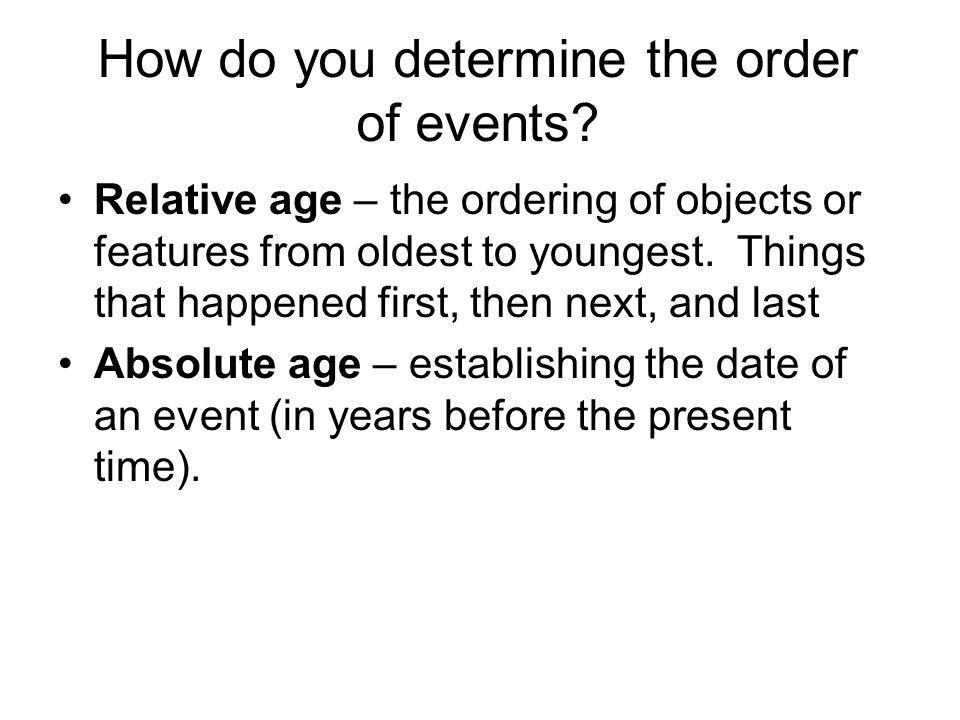 How do you determine the order of events.