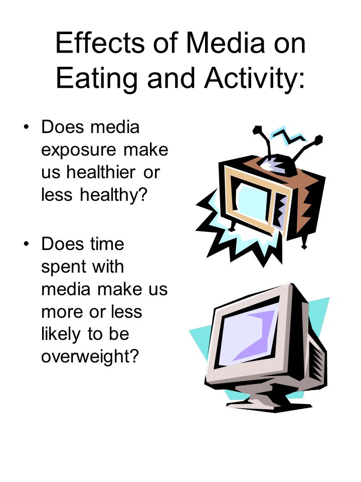 Effects of Media on Eating and Activity: Does media exposure make us healthier or less healthy.