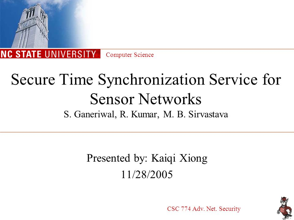 2 Outline Time synchronization and techniques –Pairwise sender-receiver synchronization Secure time sync problem: pulse delay attacks Proposed techniques –Node to node Single hop: Secure Pairwise Synchronization (SPS) Multi-hops: SO(opportunistic)M, SDM and STM –Group: L-SGS and SGS Conclusions and possible research questions
